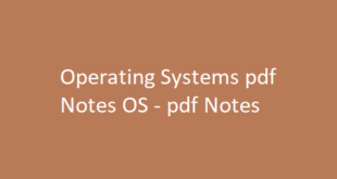 Operating Systems pdf Notes OS | pdf Notes