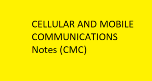 CELLULAR AND MOBILE COMMUNICATIONS Notes