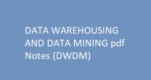 DATA WAREHOUSING AND DATA MINING pdf Notes