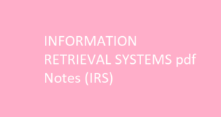 INFORMATION RETRIEVAL SYSTEMS pdf Notes