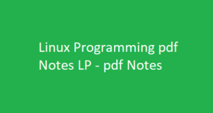 Linux Programming pdf Notes LP | LP pdf Notes