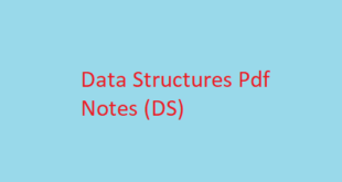 Data Structures Pdf Notes (DS)