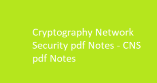 Cryptography Network Security pdf Notes | CNS pdf Notes