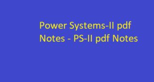 Power Systems-II pdf Notes