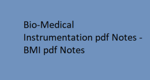 Bio-Medical Instrumentation pdf Notes