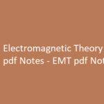 Electromagnetic Theory pdf Notes
