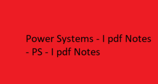 Power Systems - I pdf Notes