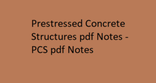 Prestressed Concrete Structures pdf Notes