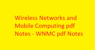 Wireless Networks and Mobile Computing pdf Notes